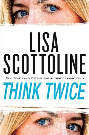 scottoline_thinktwice