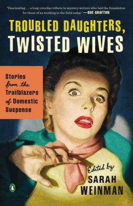weinman_troubleddaughterstwistedwives