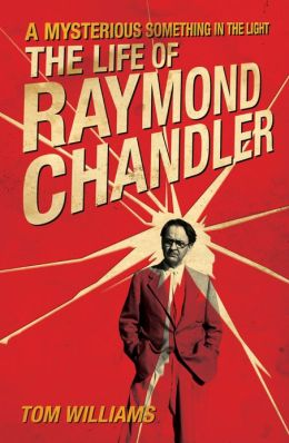 williams_lifeofraymondchandler