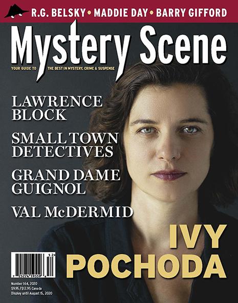 Mystery Scene Issue #164, Ivy Pochoda (Canada)
