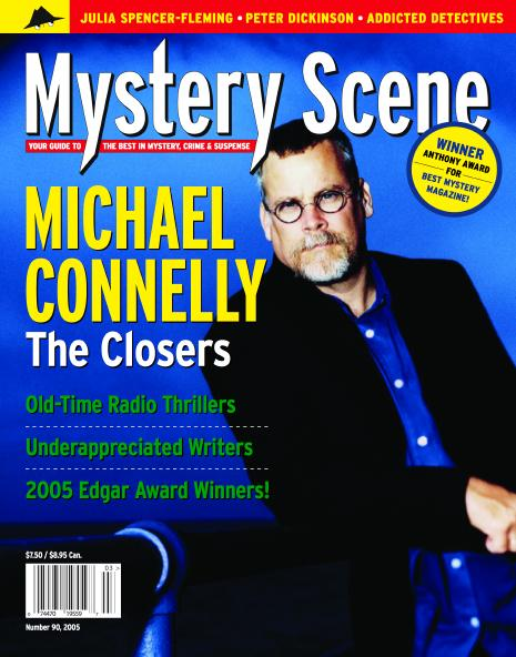 Mystery Scene Back Issue #90, Summer Issue 2005 (USA), Michael Connelly